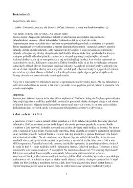 Toskánsko 2011 Príprava: 1. deň