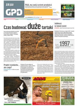 Czas budować dużetartaki - Gazeta Przemysłu Drzewnego