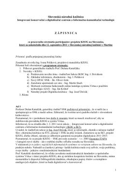 Zápisnica zo zasadnutia participantov KIS3G dňa 12.9.2011