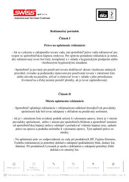 Reklamačný poriadok Článok I Právo na uplatnenie reklamácie