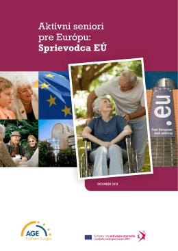 Aktívni seniori pre Európu: Sprievodca EÚ