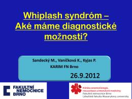 Čo je Whiplash syndróm?