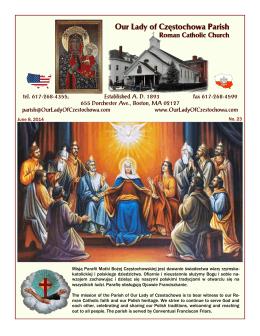 June 8, 2014 No. 23 Misją Parafii Matki Bożej Częstochowskiej jest