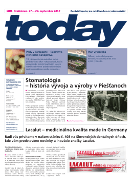 Stomatológia – história vývoja a výroby v Piešťanoch