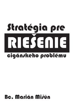 """""""Stratégia pre riešenia cigánskeho problému""""."""