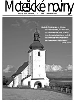 Noviny obce Motešice * * * číslo 1. − október 2010 Ak chcete ďalej