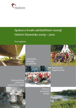 Správa o trvalo udržateľnom rozvoji Holcim Slovensko 2009 – 2010