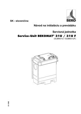 Návod na inštaláciu a prevádzku Servisná jednotka Service