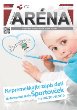 Púchovská Aréna – február 2014 - Športové a tréningové centrum