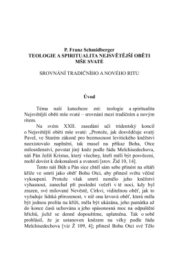 P. Franz Schmidberger TEOLOGIE A SPIRITUALITA NEJSVĚTĚJŠÍ