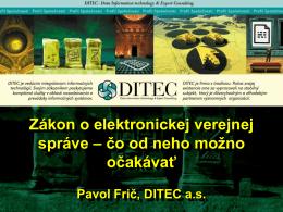 Pavol Frič, DITEC a.s. - Zákon o elektronickej verejnej
