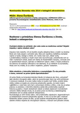 MUDr. Elena Ďurišová, Rozhovor s primárkou