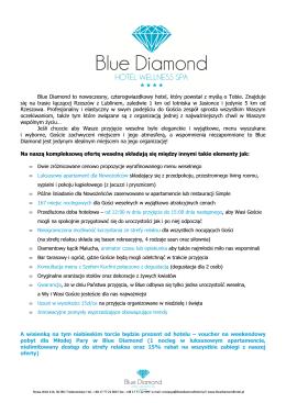 Blue Diamond to nowoczesny, czterogwiazdkowy hotel, który