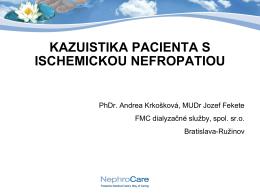 Kazuistika pacienta s ischemickou nefropatiou