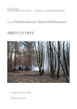 SPRÁVA Z VRTU-na Čachtickej planine