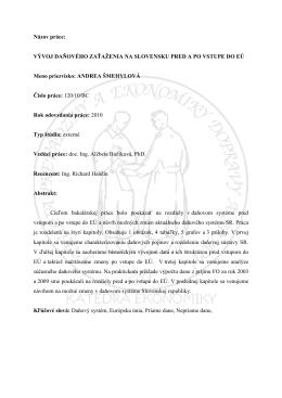 Názov práce: VÝVOJ DAŇOVÉHO ZAŤAŽENIA NA SLOVENSKU