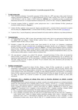 Všeobecné podmienky Vernostného programu Dr.Max 1. Úvodné