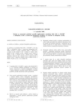 NARIADENIE KOMISIE (ES) č. 889/2008