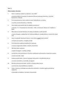 Test č. 1 Úlohy z jazyka a literatúry 1. Ktorá z uvedených udalostí sa