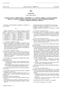 204/2014 Zákon, ktorým sa mení a dopĺňa zákon č. 355/2007 Z. z. o