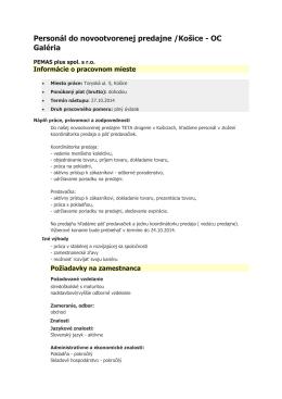 Personál do novootvorenej predajne /Košice - OC