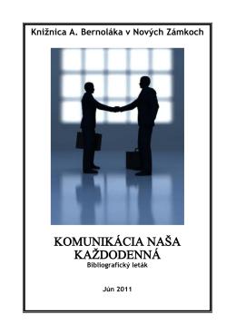 Komunikácia naša každodenná, 2011