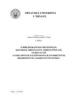 Smernica rektora Trnavskej univerzity v Trnave č. 20/2011