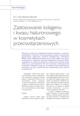 Zastosowanie kolagenu i kwasu hialuronowego w