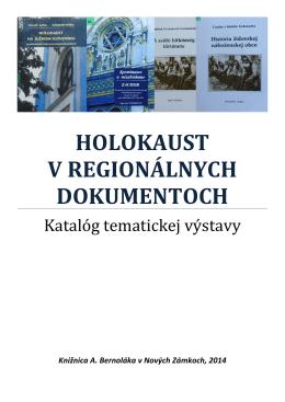 Holokaust v regionálnych dokumentoch, 2014