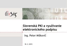 Slovenská PKI a využívanie elektronického podpisu