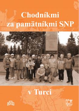 Chodníkmi za pamätníkmi SNP v Turci