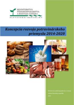 Koncepcia rozvoja potravinárskeho priemyslu 2014-2020