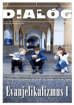 Kresťanský diskusný mesačník VII. ročník 1/2014 •