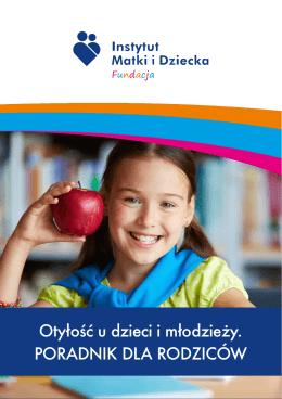 Otyłość u dzieci i młodzieży. PORADNIK DLA RODZICÓW