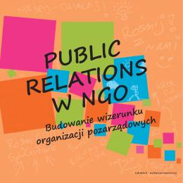 Public Relations w NGO. Budowanie wizerunku