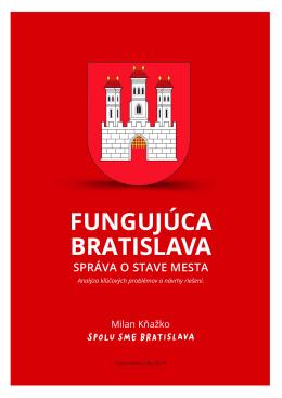 """""""Fungujúca Bratislava"""" – Správa o stave mesta"""