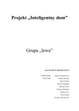 """Projekt """"Inteligentny dom"""" Grupa """"lewa"""""""