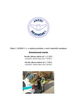 Novely zákona o cestnej premávke, po 1.11.2011