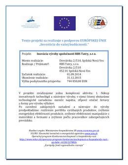"""Tento projekt sa realizuje s podporou EURÓPSKEJ ÚNIE """"Investícia"""
