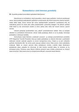 Otázky a odpovede na tému: Komunikácia v sieti Internet, protokoly