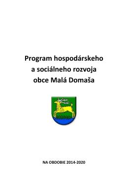 Program hospodárskeho a sociálneho rozvoja obce Malá Domaša