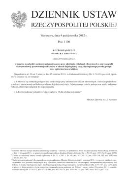 Rozporządzeniem Ministra Zdrowia z dnia 20 września 2012 r. w
