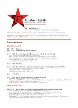 Program konference Gustáv Husák. Moc politiky – politik moci