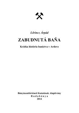 Lőrincz Árpád ZABUDNUTÁ BAŇA