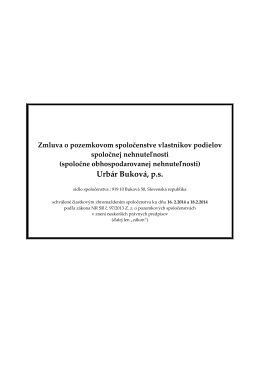 (spoločne obhospodarovanej nehnuteľnosti) Urbár Buková, p. s.