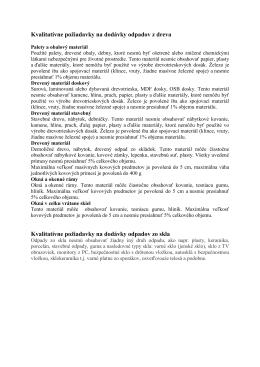 Kvalitatívne požiadavky na dodávky odpadov z dreva Kvalitatívne
