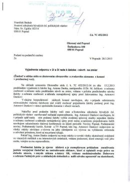 Vyjadrenie k žalobe F. Bednára a SZČPV, vrátane príloh