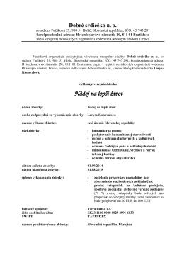 - Žiadosť o vydanie povolenia konania verejnej zbierky zo dňa 14