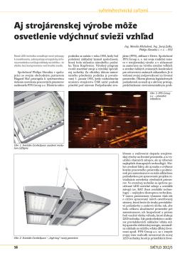 Aj strojárenskej výrobe môže osvetlenie vdýchnuť