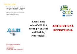 Každý môže zohrať dôležitú úlohu pri znížení antibiotickej